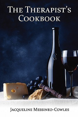 The Therapists Cookbook Jacqueline Messineo Cowles