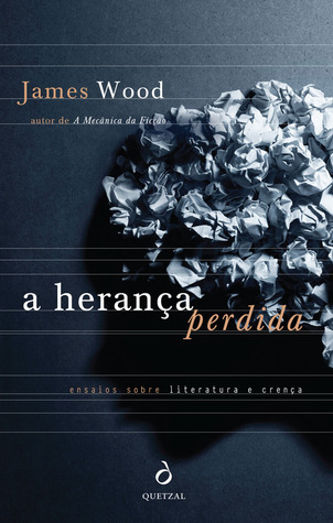 A Herança Perdida  by  James    Wood