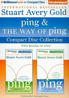 Ping and The Way of Ping Unabridged CD Collection: Ping, The Way of Ping  by  Stuart Avery Gold