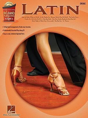 Latin - Drums: Big Band Play-Along Volume 6  by  Hal Leonard Publishing Company