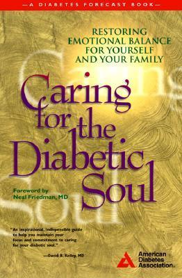 Caring for the Diabetic Soul American Diabetes Association