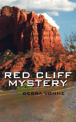 Red Cliff Mystery Debra Vonne