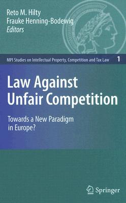Unfair Competition Law: European Union and Member States Frauke Henning-bodewig