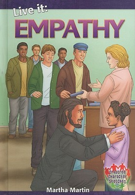 Live It: Empathy  by  Martha Martin