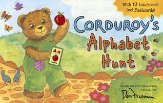 Corduroys Alphabet Hunt  by  Grosset & Dunlap Inc.