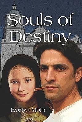 Souls of Destiny Evelyn Mohr