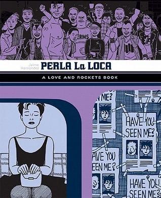 Perla la Loca (Locas, #3)  by  Jaime Hernández