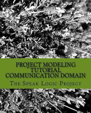 Project Modeling Tutorial Communication Domain  by  MR Volvick DeRose