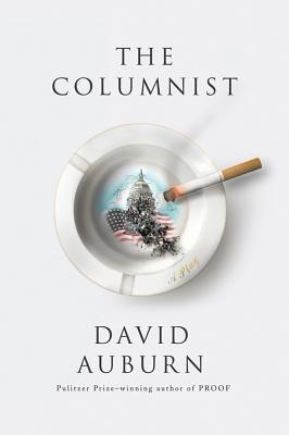 The Columnist: A Play David Auburn