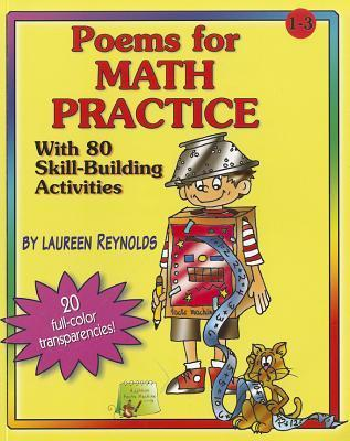 Poems for Math Practice: With 80 Skill-Building Activities [With Transparency(s)] Laureen Reynolds