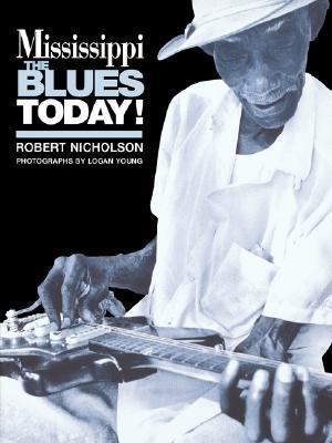 Mississippi Blues Today Stuart Nicholson