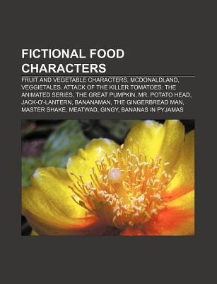 Fictional Food Characters: Mcdonaldland  by  Books LLC