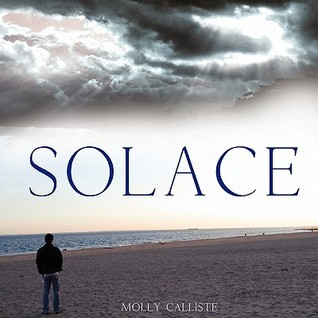 Solace  by  Molly Calliste