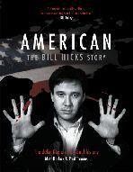 American: The Bill Hicks Story  by  Matt Harlock