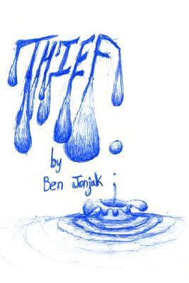 Thief  by  Ben Jonjak