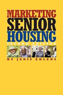 Marketing Senior Housing Janis Ehlers