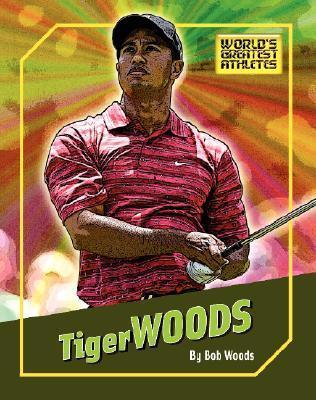 Tiger Woods Bob Woods
