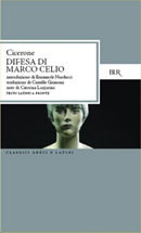 Difesa di Marco Celio  by  Marcus Tullius Cicero