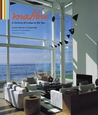 Malibu: A Century of Living the Sea by Julius Shulman