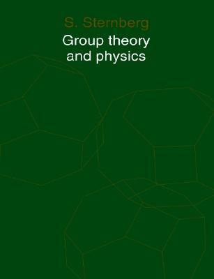 Group Theory and Physics Shlomo Sternberg