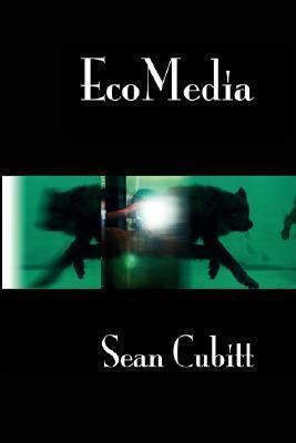 EcoMedia (Contemporary Cinema 1) (Contemporary Cinema) Sean Cubitt