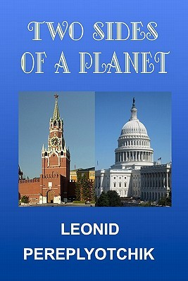 Two Sides of a Planet  by  Leonid Pereplyotchik