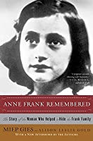 anne frank remembered review Cast and crew list, synopsis, reviews, and other details.