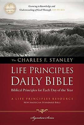 NASB, Charles F. Stanley Life Principles Daily Bible, Paperback Charles F. Stanley