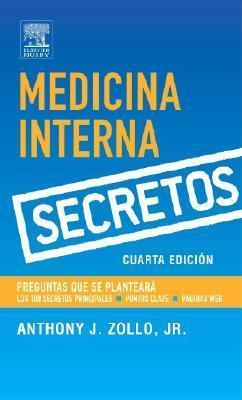 Serie Secretos: Medicina Interna  by  Anthony J. Zollo