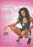 Real Wifeys on the Grind: An Urban Tale