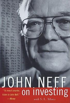 John Neff on Investing John Neff