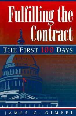 Legislating Revolution: The Contract with America in Its First 100 Days James Gimpel