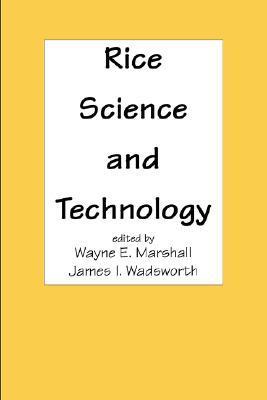Rice Science and Technology Wayne E. Marshall