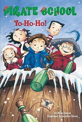 Yo-Ho-Ho! (Pirate School, Book 7)  by  Brian James