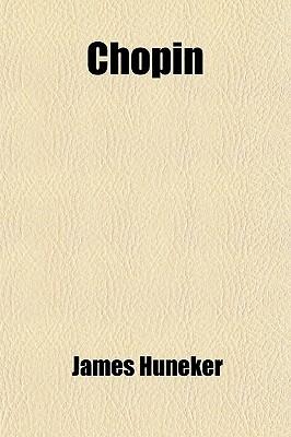 Chopin James Huneker
