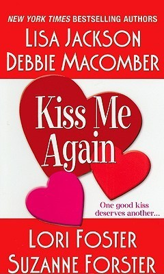 Kiss Me Again  by  Lisa Jackson