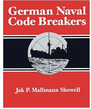 WWII U-Boats: The Sailors Story  by  Jak P. Mallmann Showell