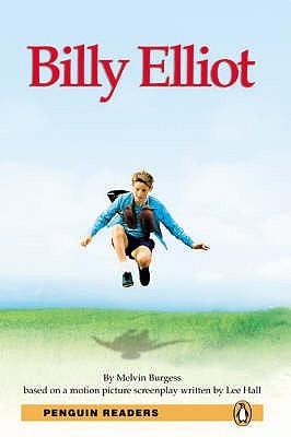 Billy Elliott: Level 3 Melvin Burgess