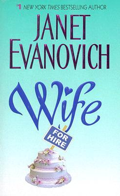Wife for Hire (Elsie Hawkins #3) Janet Evanovich