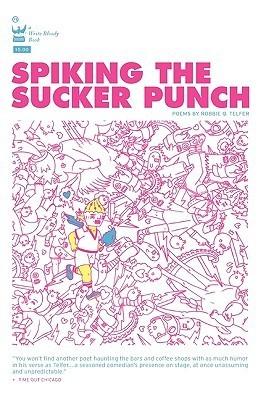 Spiking the Sucker Punch  by  Robbie Q. Telfer