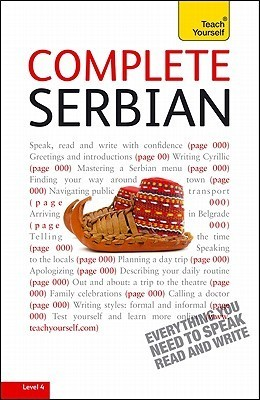Complete Serbian with Two Audio CDs: A Teach Yourself Guide  by  David Norris