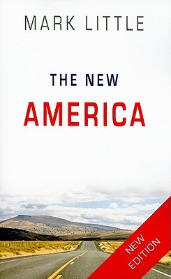 The New America: New Edition  by  Mark Little