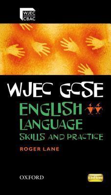 Wjec Gcse English Language Skills and Practice Book Roger Lane
