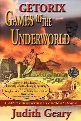 Getorix: Games of the Underworld Judith Geary