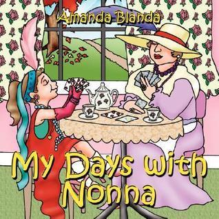 My Days with Nonna  by  Amanda Blanda