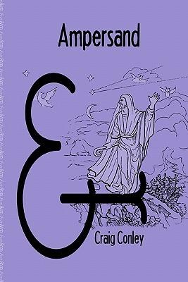 Ampersand  by  Craig Conley