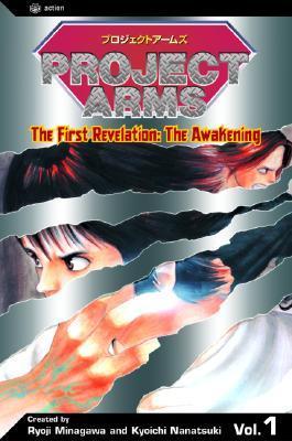 Project Arms, The First Revelation: The Awakening, Volume 1 Kyouichi Nanatsuki