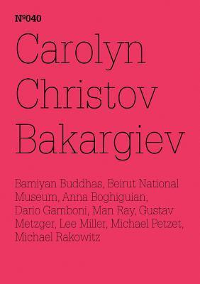Carolyn Christov-Bakargiev, Dario Gamboni, Michael Petzet: On the Destruction of Art - Or Art and Conflict, or the Art of Healing: 100 Notes, 100 Thou  by  Carolyn Christov-Bakargiev