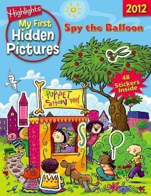 Spy the Balloon: My First Hidden Pictures 2012 Peter H. Reynolds