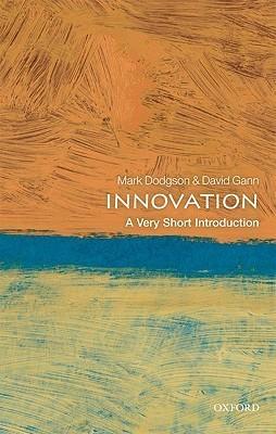 Innovation:  A Very Short Introduction Mark Dodgson